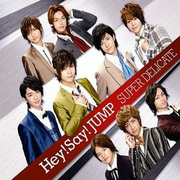 Hey! Say! JUMP – SUPER DELICATE