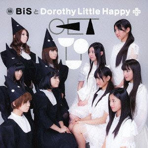 BiSとDorothy Little Happy – GET YOU