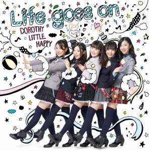 Dorothy Little Happy – 流れゆく日々