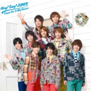 Come On A My House Hey!Say!JUMP