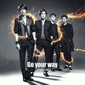 Go your way CNBLUE 歌詞 PV