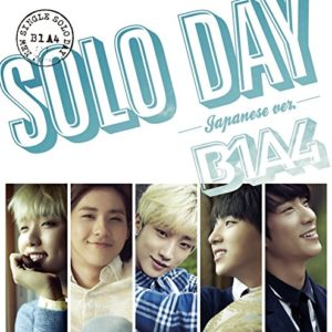 B1A4 - SOLO DAY -Japanese ver.- 歌詞 PV