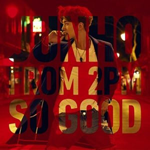 JUNHO(From 2PM) – Fire