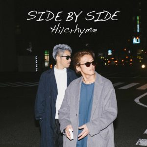 Hilcrhyme ヒルクライム – Side By Side