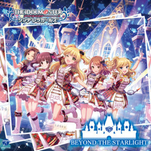 THE IDOLM@STER CINDERELLA GIRLS - BEYOND THE STARLIGHT