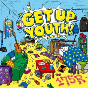 GET UP YOUTH! 175R - Restarted 歌詞 MV
