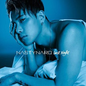 NASTY NARO (from CODE-V)  – I'm Yours