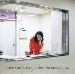 LOVE PSYCHEDELICO - Might fall in love