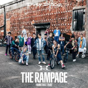 THE RAMPAGE from EXILE TRIBE – Dirty Disco