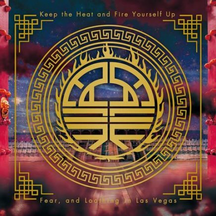 Fear,and Loathing in Las Vegas – Keep the Heat and Fire Yourself Up