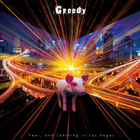 Fear,and Loathing in Las Vegas - Greedy 歌詞 PV