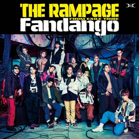 THE RAMPAGE from EXILE TRIBE - Fandango 歌詞 PV