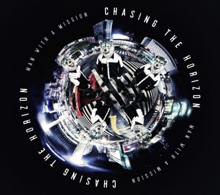 MAN WITH A MISSION  Chasing the Horizon アルバム 歌詞 MV