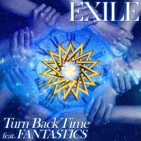 EXILE - Turn Back Time feat. FANTASTICS 歌詞 PV lyrics