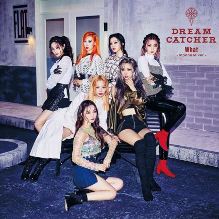 Dreamcatcher – What Japanese ver.