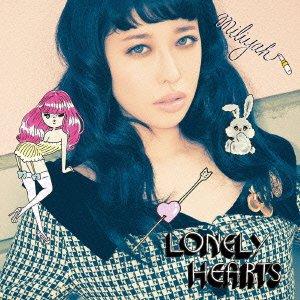 加藤ミリヤ - Lonely Hearts