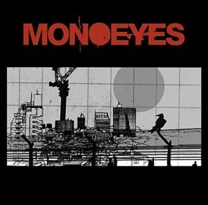 MONOEYES - Like We've Never Lost 歌詞 PV