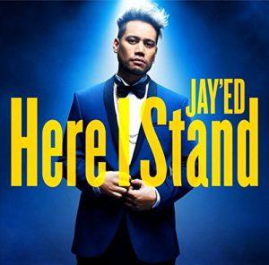 JAY'ED Here I Stand  歌詞 MV