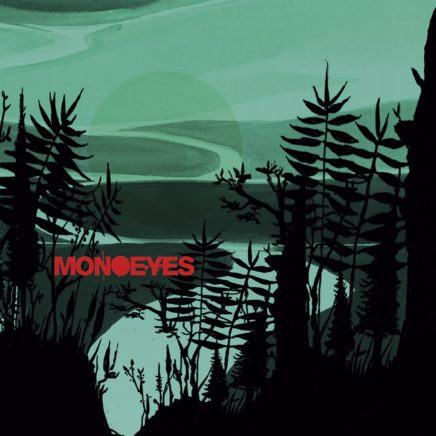 MONOEYES – Leaving Without Us