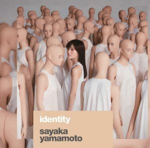 山本彩  identity アルバム 歌詞 MV
