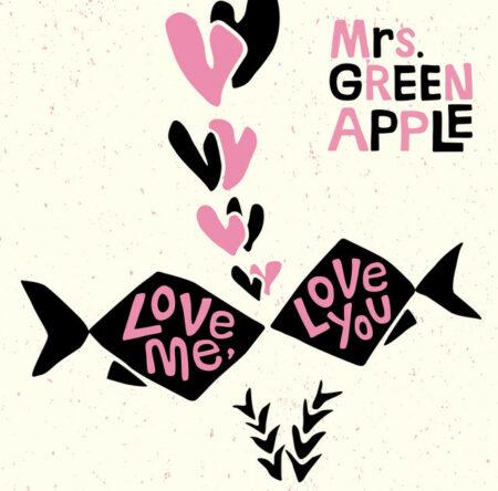 Mrs. GREEN APPLE - 春愁