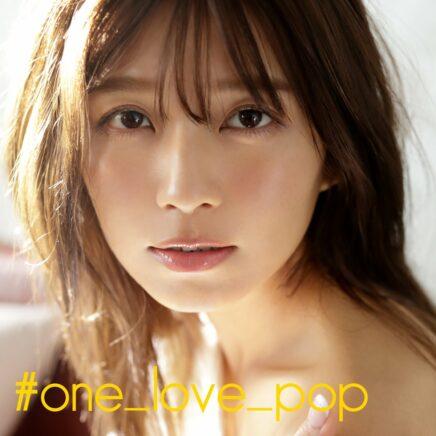 宇野実彩子 – #one_love_pop