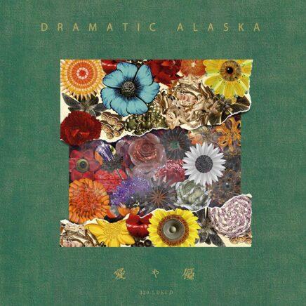 ドラマチックアラスカ – 愛と優
