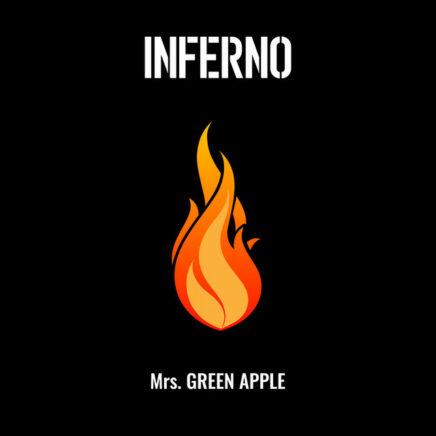 Mrs.GREEN APPLE – インフェルノ