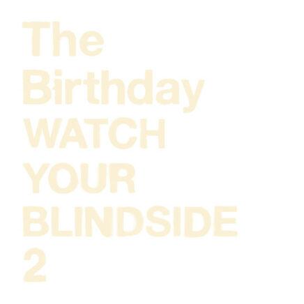 The Birthday – 2秒