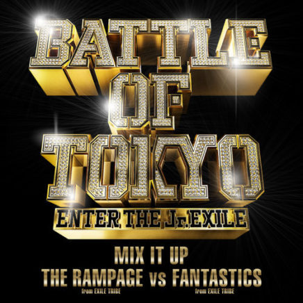 THE RAMPAGE from EXILE TRIBE vs FANTASTICS from EXILE TRIBE – MIX IT UP