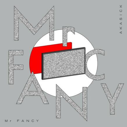 アカシック – Mr FANCY