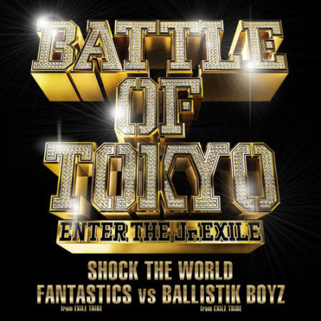 FANTASTICS from EXILE TRIBE vs BALLISTIK BOYZ from EXILE TRIBE - SHOCK THE WORLD