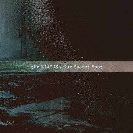 the HIATUS アルバム Our Secret Spot