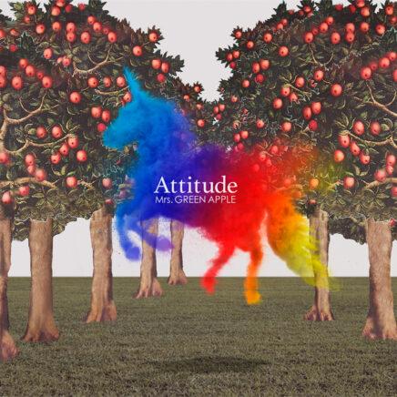 Mrs. GREEN APPLE アルバム Attitude