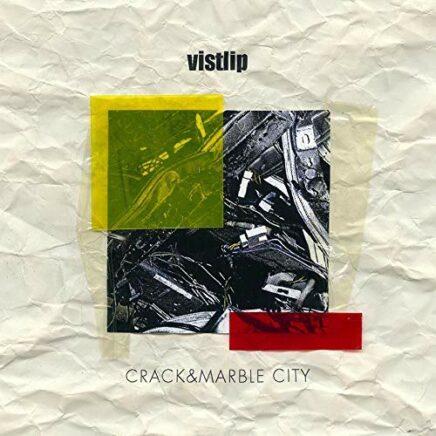 vistlip – CRACK&MARBLE CITY