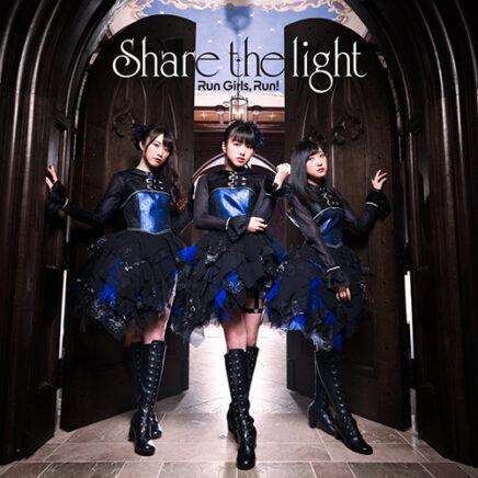 Run Girls, Run! – Share the light