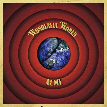 アクメ – WONDERFUL WORLD