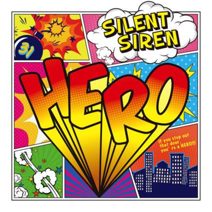 Silent Siren サイレントサイレン  – HERO