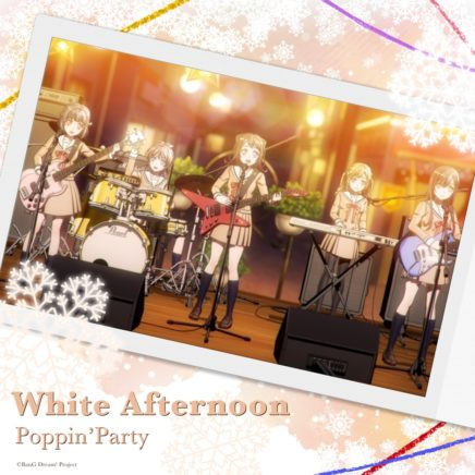 Poppin'Party – White Afternoon
