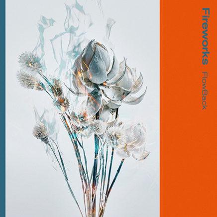FlowBack – Fireworks