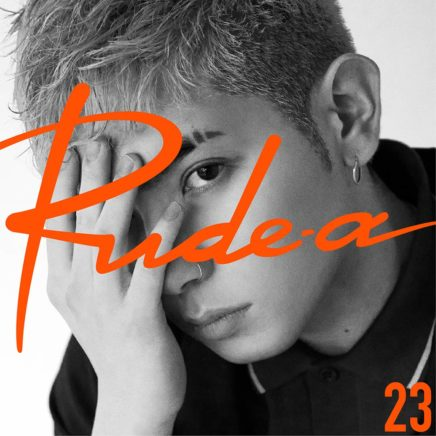 Rude-α – 23