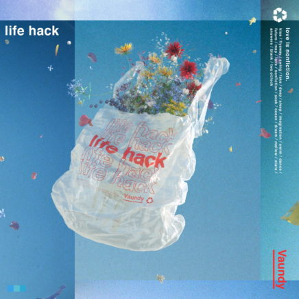Vaundy – life hack