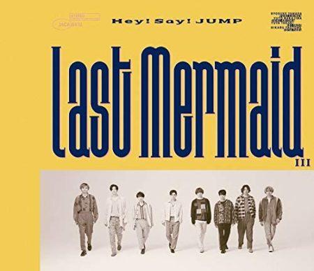 Hey! Say! JUMP - Last Mermaid…