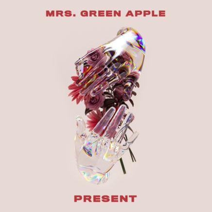 Mrs. GREEN APPLE – PRESENT English Ver.