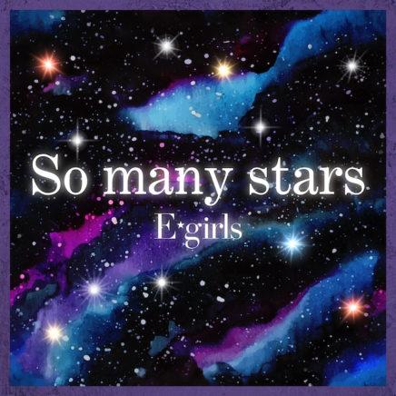 E-Girls – So many stars