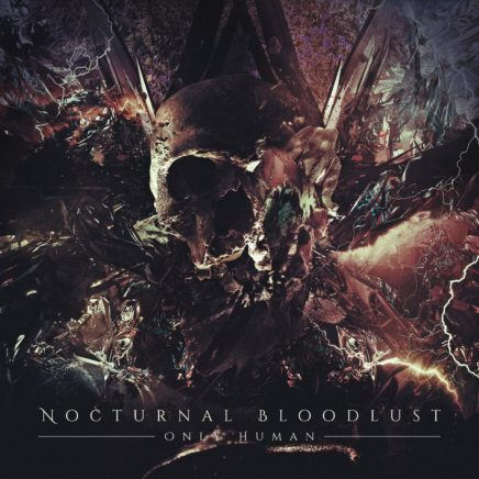 NOCTURNAL BLOODLUST – ONLY HUMAN