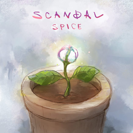 SCANDAL – SPICE