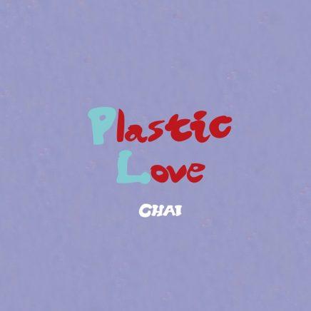 CHAI – Plastic Love