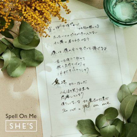 SHE'S – Spell on Me