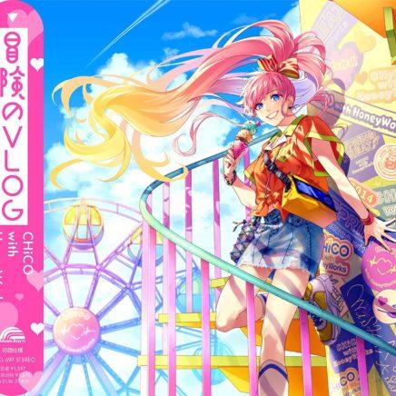 CHiCO with HoneyWorks – スーパーアイドル(笑)